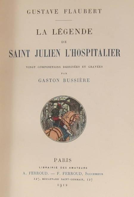 Flaubert - La légende de St Julien l Hospitalier - Flaubert 1912 Relié - 2 états - Photo 3, livre rare du XXe siècle