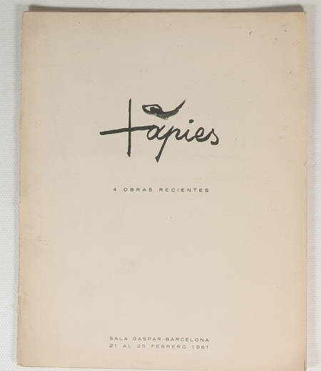 Tapies. 4 obras recientes - Barcelona - Sala Gaspar - 1961 - Photo 1 - livre de collection