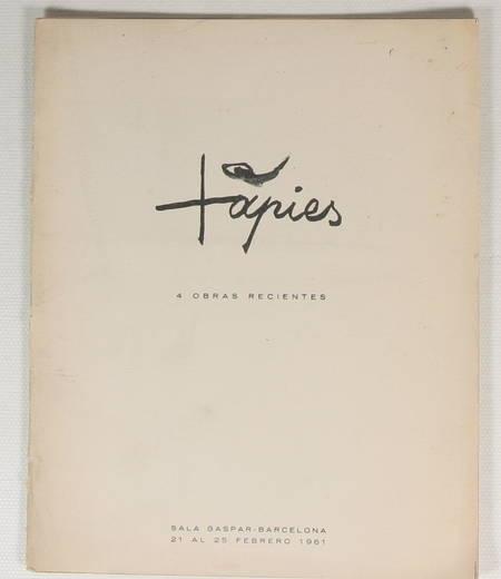 Tapies. 4 obras recientes - Barcelona - Sala Gaspar - 1961 - Photo 1 - livre du XXe siècle