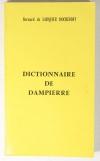 LARQUIER ROCHEFORT (Bernard de). Dictionnaire de Dampierre