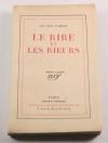 Lucien FABRE - Le rire et les rieurs - Gallimard - 1929 - EO - Photo 0, livre rare du XXe siècle