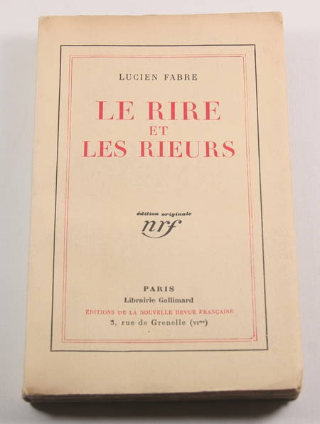 FABRE (Lucien). Le rire et les rieurs, livre rare du XXe siècle