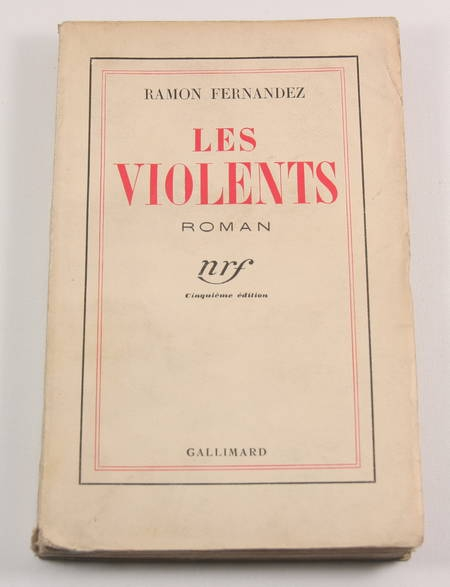 FERNANDEZ (Ramon). Les violents, livre rare du XXe siècle