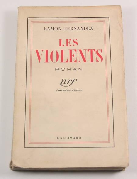 FERNANDEZ (Ramon). Les violents