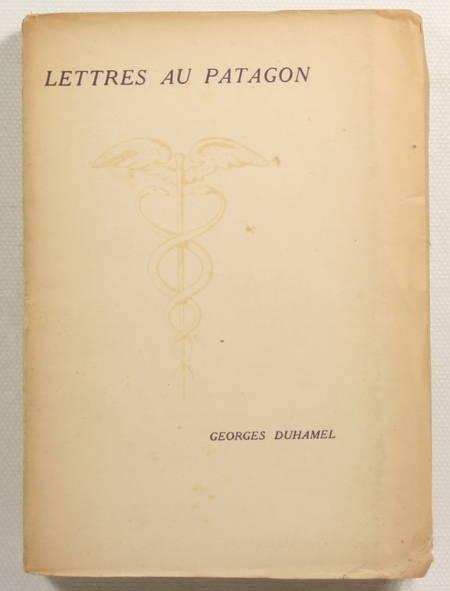 DUHAMEL (Georges). Lettres au Patagon, livre rare du XXe siècle