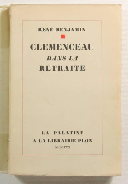 BENJAMIN (René) - Clémenceau dans la retraite - 1930 - EO sur Alfa - Photo 0 - livre de bibliophilie