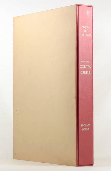 VILLIERS de l'ISLE ADAM - Nouveaux contes cruels - 1947 - Illustré par GOERG - Photo 1 - livre de collection