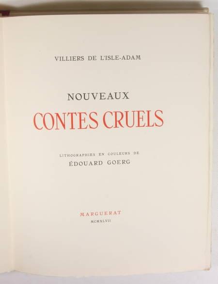 VILLIERS de l'ISLE ADAM - Nouveaux contes cruels - 1947 - Illustré par GOERG - Photo 4 - livre de collection