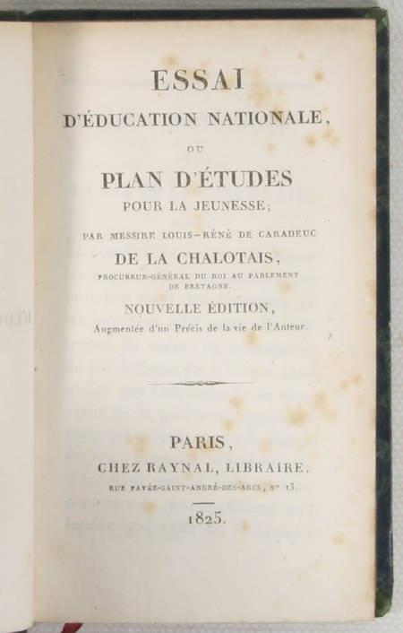 LA CHALOTAIS - Essai d'éducation nationale - 1825 - Relié - Photo 1 - livre de bibliophilie