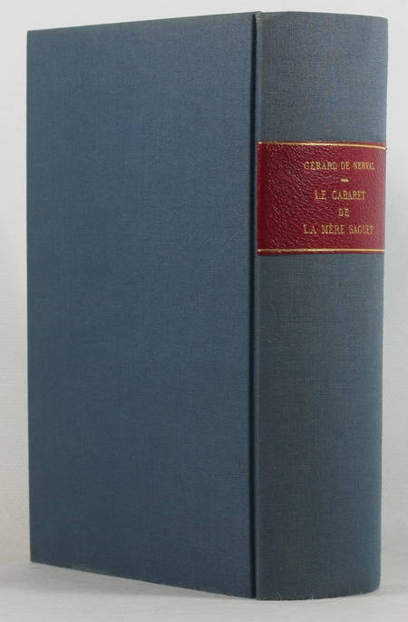 NERVAL (Gérard de). Le cabaret de la mère Saguet, suivi de divers inédits, livre rare du XXe siècle