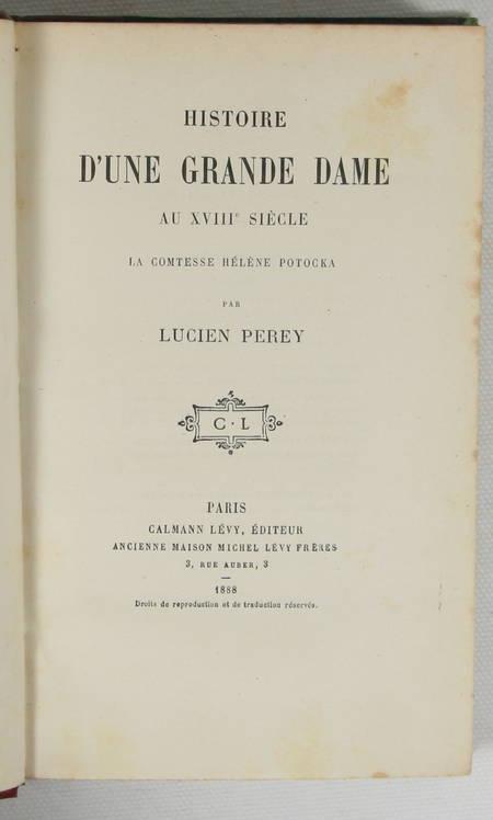 Perey - Histoire d'une grande dame au 18e Princesse Hélène de LIGNE POTOCKA 1888 - Photo 2 - livre d'occasion