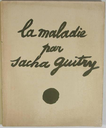 La maladie par Sacha Guitry, Maurice de Brunoff [1914] Reproduction du manuscrit - Photo 0 - livre rare