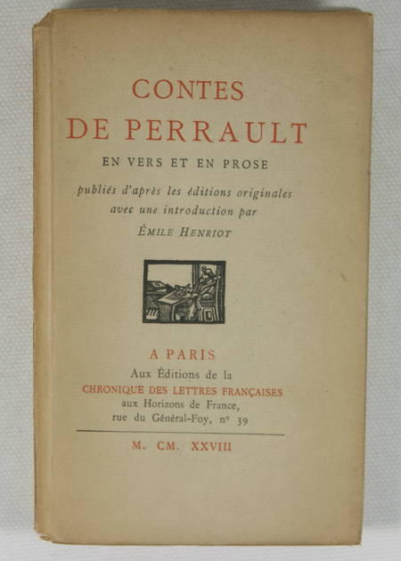 PERRAULT (Charles). Contes de Perrault en vers et en prose, publiés d'après les éditions originales avec une introduction par Emile Henriot, livre rare du XXe siècle