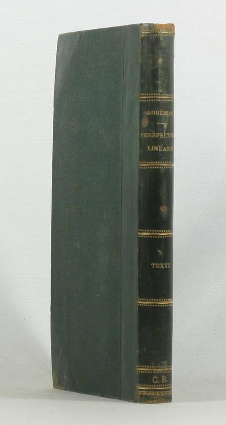 ADHEMAR - Traité de PERSPECTIVE linéaire - 1870 - Relié - Photo 0 - livre rare