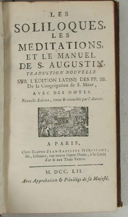 Les soliloques, les méditations et le manuel de S. Augustin - 1752 - Photo 1 - livre de bibliophilie