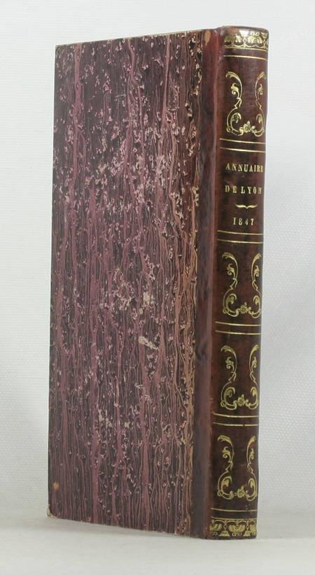 [Lyonnais] Annuaire de Lyon. Année 1847 - Relié - Photo 0 - livre rare
