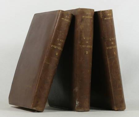 Edmond et Jules de GONCOURT - L'art du XVIIIe siècle - 1902 - 3 volumes reliés - Photo 0 - livre de bibliophilie