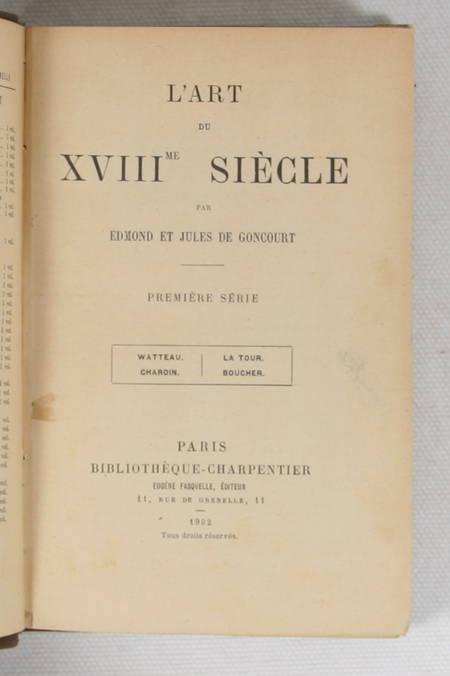 Edmond et Jules de GONCOURT - L art du XVIIIe siècle - 1902 - 3 volumes reliés - Photo 1, livre rare du XXe siècle