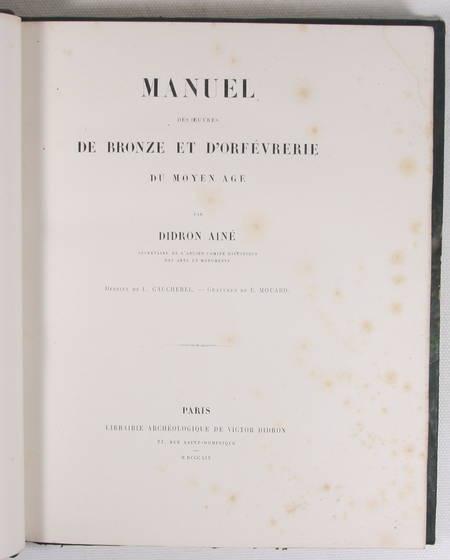 Didron - Manuel des oeuvres de bronze et d'orfèvrerie du Moyen-Age - 1859 - Photo 2 - livre de collection
