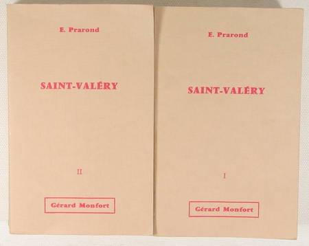 PRAROND (Ernest). Histoire de cinq villes et de trois-cents villages, hameaux et fermes : Troisième partie : Saint-Valery et les cantons voisins