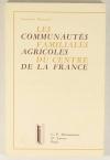 DUSSOURD (Henriette). Les communautés familiales agricoles du centre de la France