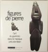 . Figures de pierre. L'art du Guerrero dans le Mexique précolombien