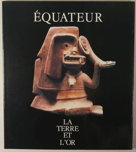 Equateur. La terre et l'or - 1989 - nombreuses illustrations - Photo 0 - livre de collection