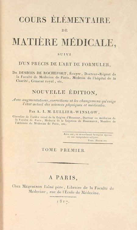 DESBOIS de R. et LULLIER Cours élémentaire de matière médicale - 1817 - Photo 1 - livre du XIXe siècle