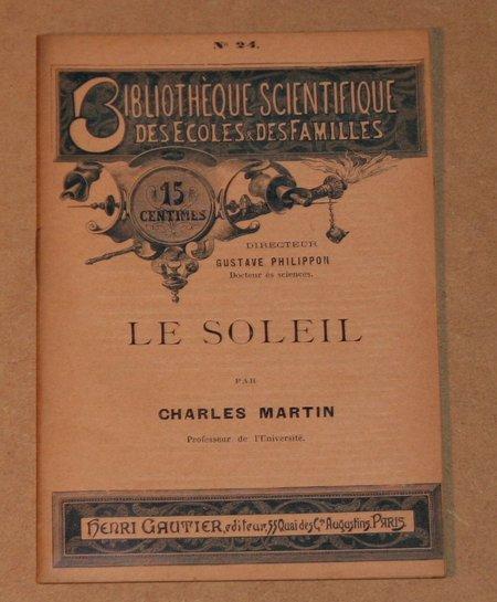 MARTIN (Charles). Le soleil, livre rare du XIXe siècle