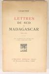 LYAUTEY. Lettres du sud de Madagascar. 1900-1902