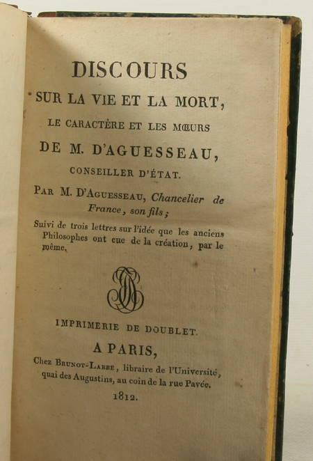 Discours sur la vie et la mort le caractère et les moeurs de M d AGUESSEAU 1812 - Photo 1, livre ancien du XIXe siècle