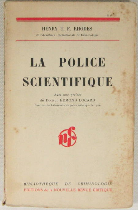 RHODES (Henry Th.). La police scientifique