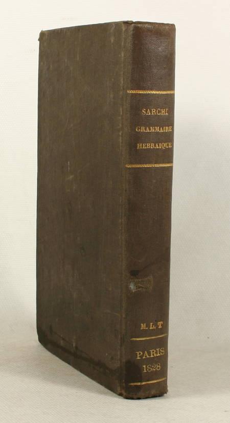 SARCHI. Grammaire hébraïque, raisonnée et comparée, livre rare du XIXe siècle