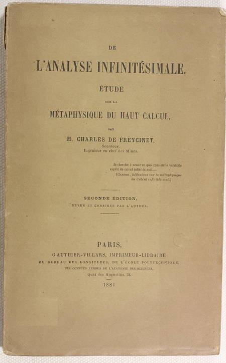 FREYCINET (Charles de). De l'analyse infinitésimale. Etude sur la métaphysique du haut calcul, livre rare du XIXe siècle