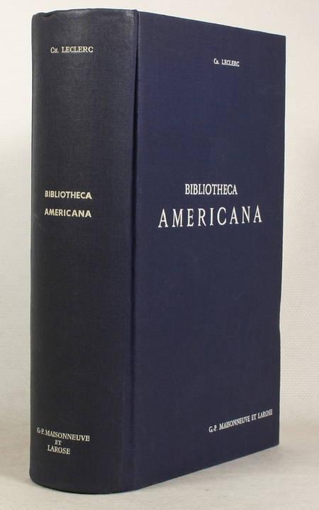 LECLERC (Ch.). Bibliotheca americana. Histoire, géographie, voyages, archéologie et linguistique des deux Amériques et des Philippines, livre rare du XIXe siècle