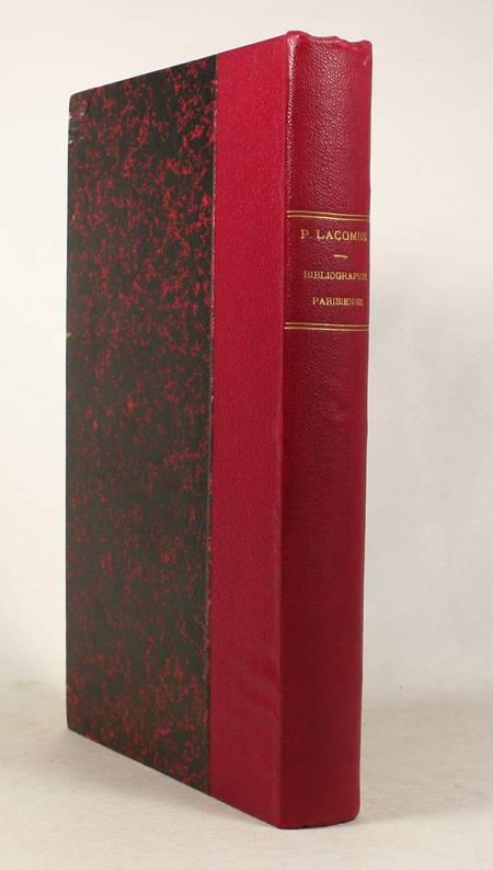 LACOMBE Bibliographie parisienne. Tableaux de moeurs (1600-1880) - 1887 - Photo 0 - livre de bibliophilie