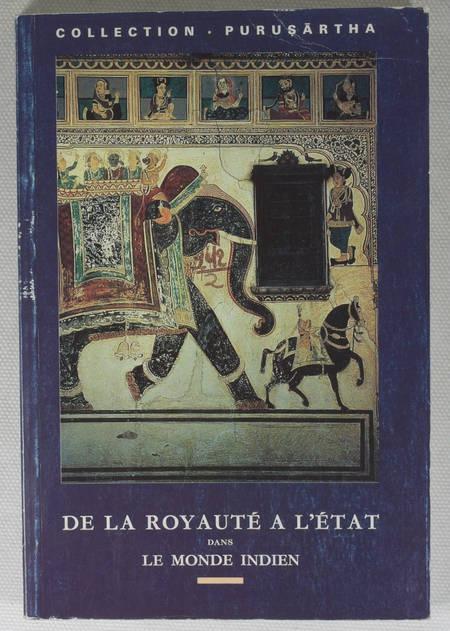 POUCHEPADASS (J.) et STERN (H.). De la royauté à l'état. Anthropologie et histoire dans le monde indien