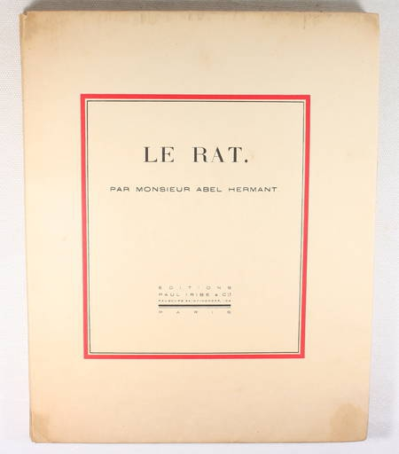Abel HERMANT - Le rat - Editions Paul Iribe - 1913 - 1/400 Hollande - Photo 0, livre rare du XXe siècle