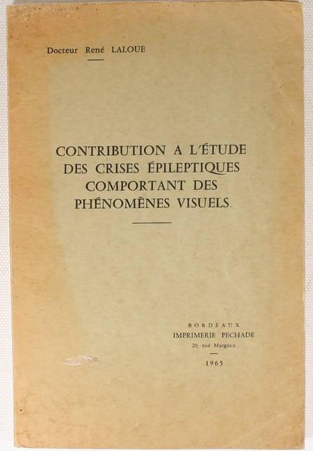 LALOUE Contribution à l étude des crises épileptiques, phénomènes visuels - 1965 - Photo 1, livre rare du XXe siècle