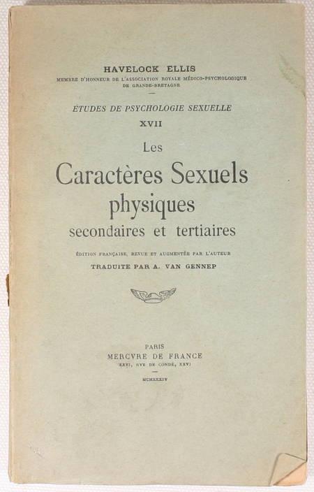ELLIS (Havelock). Les caractères sexuels physiques secondaires et tertiaires, livre rare du XXe siècle