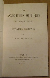 Cte de PARIS - Angleterre Associations ouvrières (Trades-Unions) 1869 - Relié EO - Photo 1, livre rare du XIXe siècle