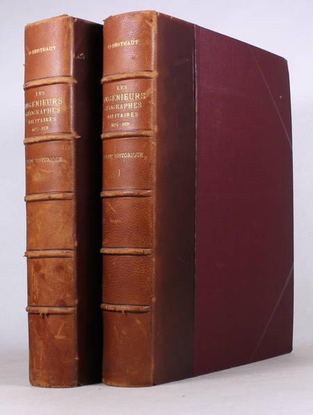 BERTHAUT (Colonel). Les ingénieurs géographes militaires. 1624-1831. Etude historique