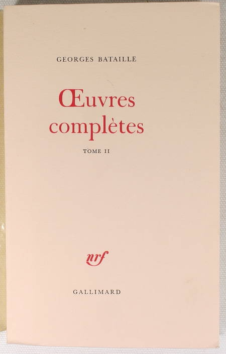 BATAILLE (Georges). Oeuvres complètes. II. Ecrits posthumes : 1922-1940