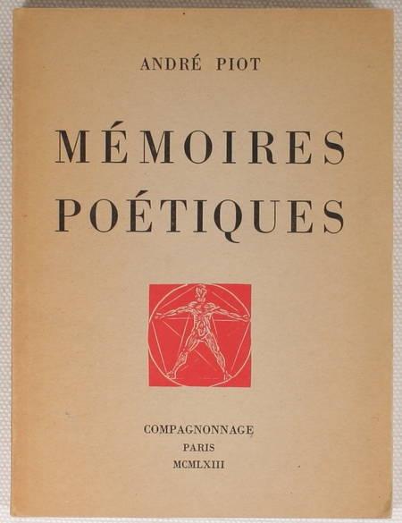 PIOT (André) - Mémoires poétiques - 1963 - Envoi de l'auteur - Photo 1 - livre rare