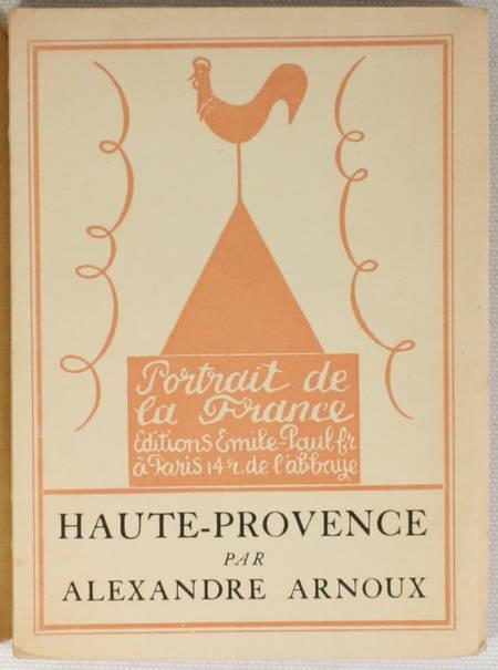 ARNOUX - Haute-Provence. Géographie sentimentale 1926 Frontispice de Waroquier - Photo 1 - livre d'occasion