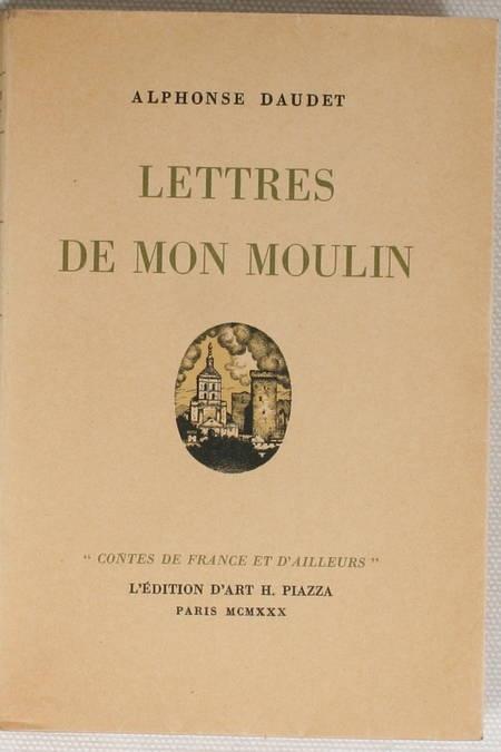 DAUDET - Lettres de mon moulin - Piazza - 1930 - Ill. couleurs par Jean Villeroy - Photo 1 - livre d'occasion