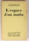 DUHAMELET (Geneviève) - L espace d un matin - 1929 - Envoi de l auteur - Photo 1, livre rare du XXe siècle