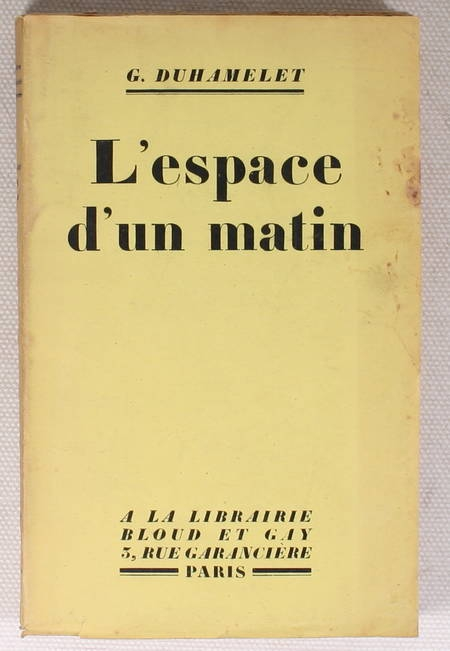 DUHAMELET (Geneviève) - L'espace d'un matin - 1929 - Envoi de l'auteur - Photo 1 - livre d'occasion