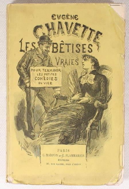 CHAVETTE - Les bétises vraies pour faire suite aux petites comédies du vice 1882 - Photo 1 - livre d'occasion