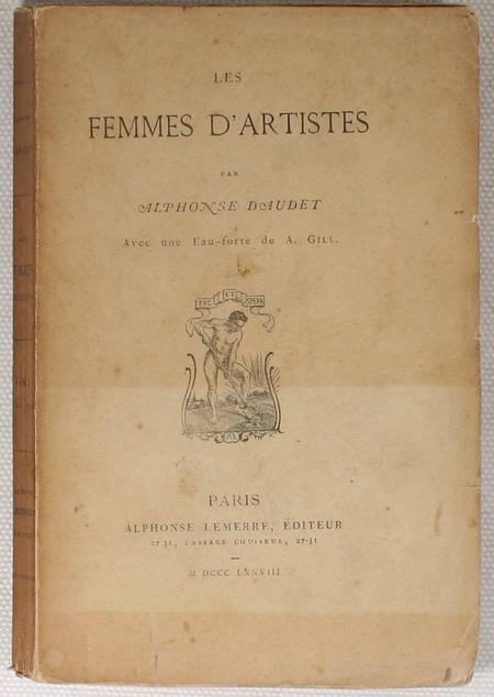 DAUDET - Les femmes d'artistes - 1878 - Eau-forte par André Gill - Photo 1 - livre du XIXe siècle